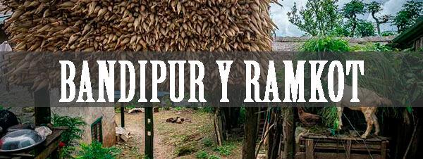 Bandipur y Ramkot