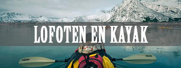 Lofoten en Kayak