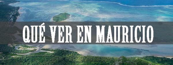 Qué ver en Mauricio
