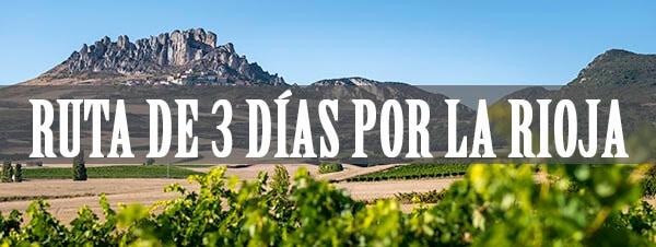 Ruta de 3 días por la Rioja